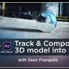 How To Track & Composite a 3D Model in Live Footage With C4D And After Effects